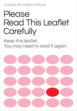 Please Read This Leaflet Carefully, Karen Havelin