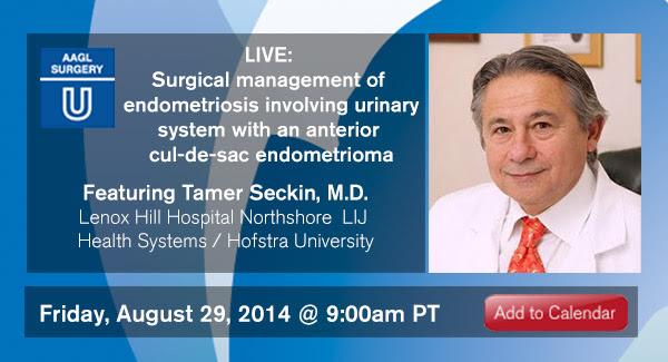 LIVE EVENT: Surgical Management of Endometriosis Involving Urinary System with an Anterior Cul-de-sac Endometrioma