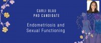 Carli Blau, PhD candidate - Endometriosis and Sexual Functioning