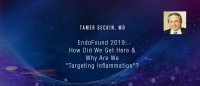 Tamer Seckin MD - How Did We Get Here & Why Are We