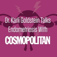 Dr. Karli Goldstein Talks Diagnosing Endometriosis with Cosmopolitan