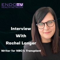 """Transplant"" (NBC) Co-executive Producer Rachel Langer Discusses Her Struggle With Endometriosis On Premiere EndoTV Episode"