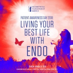 Patient Awareness Day 2018: Living Your Best Life With Endo