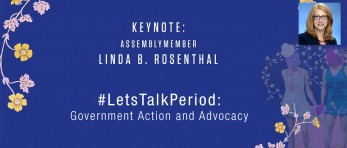 Linda Rosenthal - #LetsTalkPeriod: Government Action and Advocacy