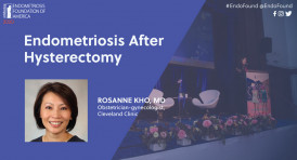 Endometriosis After Hysterectomy - Dr. Rosanne Kho