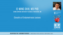 Peritoneal endometriosis and adenomyosis are molecularly related to eutopic endometrium? - Ie-Ming Shih, MD, PhD