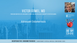 Adolescent Endometriosis Timely Detection - Victor Gomel, MD
