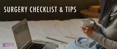 Checklist & Tips to Prepare for Endometriosis Surgery