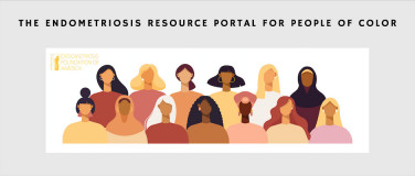 Announcing The Endometriosis Resource Portal for People of Color