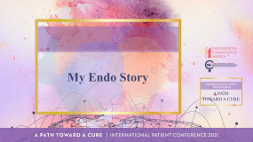 Pre Conference: My Endo Story - (Warrior)
