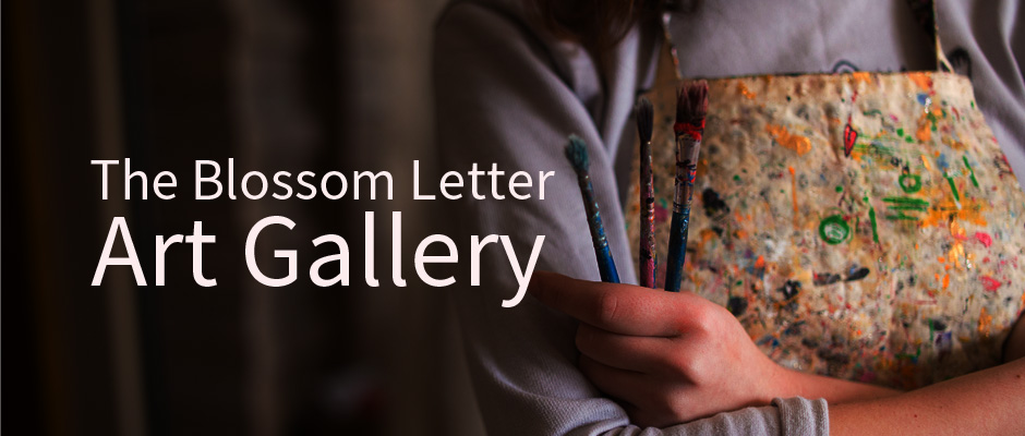 The Blossom letter Art Gallery